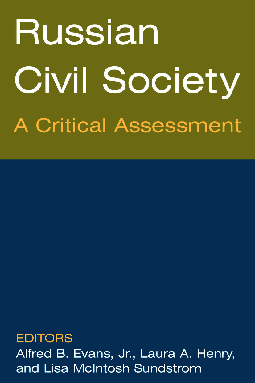 Russian Civil Society: A Critical Assessment: A Critical Assessment, 1st Edition (Paperback) book cover