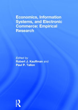 Economics, Information Systems, and Electronic Commerce: Empirical Research: Empirical Research, 1st Edition (Hardback) book cover