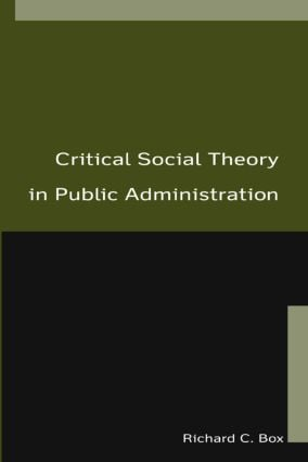 Critical Social Theory in Public Administration