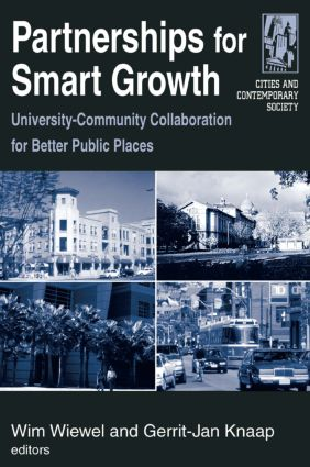 Partnerships for Smart Growth: University-Community Collaboration for Better Public Places: University-Community Collaboration for Better Public Places, 1st Edition (Paperback) book cover