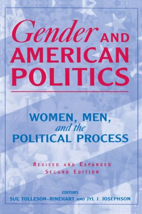 Gender and American Politics: Women, Men and the Political Process, 2nd Edition (Paperback) book cover