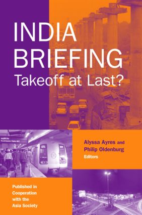 India Briefing: Takeoff at Last?, 5th Edition (Paperback) book cover