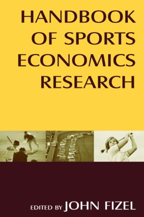 Handbook of Sports Economics Research: 1st Edition (Hardback) book cover
