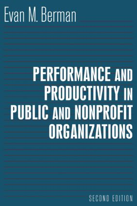 Performance and Productivity in Public and Nonprofit Organizations: 2nd Edition (Paperback) book cover