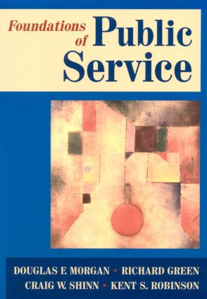 Foundations of Public Service: 1st Edition (Paperback) book cover