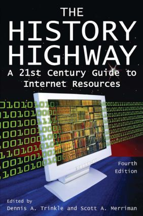The History Highway: A 21st-century Guide to Internet Resources, 4th Edition (Paperback) book cover