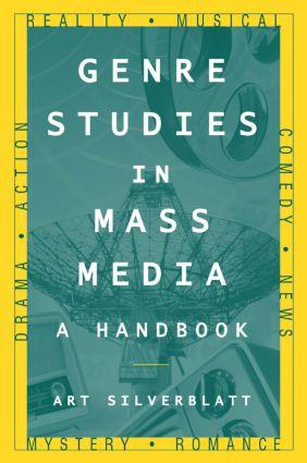 Genre Studies in Mass Media: A Handbook: A Handbook, 1st Edition (Paperback) book cover