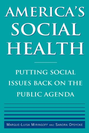America's Social Health: Putting Social Issues Back on the Public Agenda, 1st Edition (Paperback) book cover