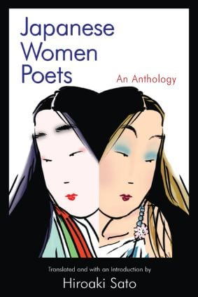 Japanese Women Poets: An Anthology: An Anthology, 1st Edition (Paperback) book cover