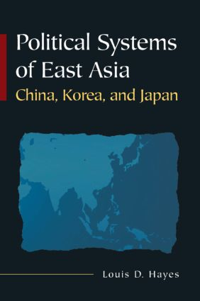 Political Systems of East Asia: China, Korea, and Japan book cover