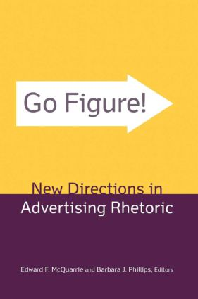 Go Figure! New Directions in Advertising Rhetoric: 1st Edition (Hardback) book cover