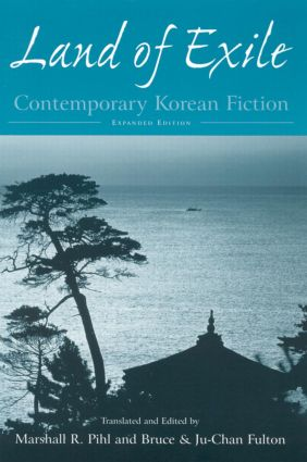 Land of Exile: Contemporary Korean Fiction