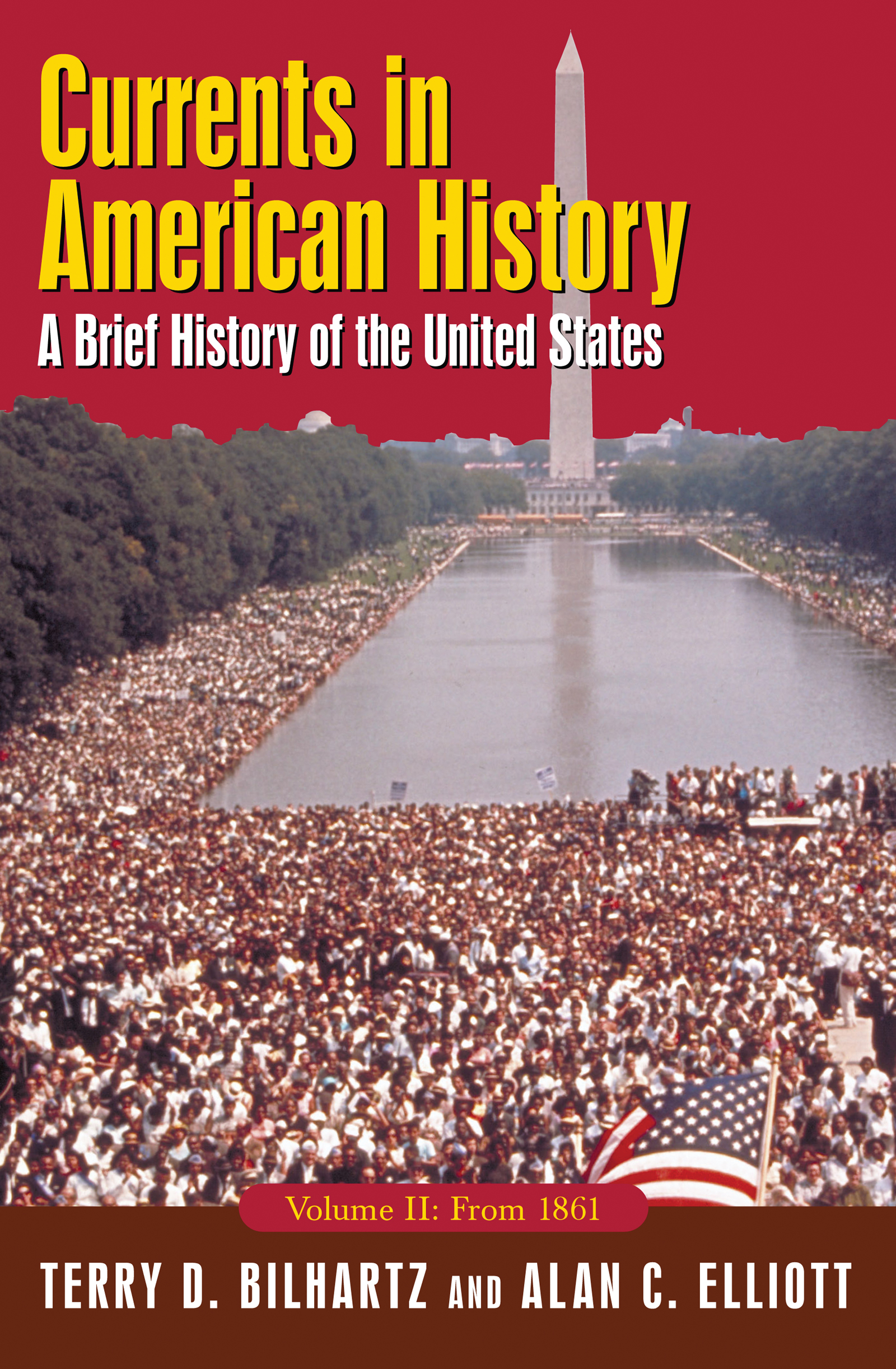 Currents in American History: A Brief History of the United States, Volume II: From 1861: A Brief History of the United States, Volume II: From 1861, 3rd Edition (Paperback) book cover