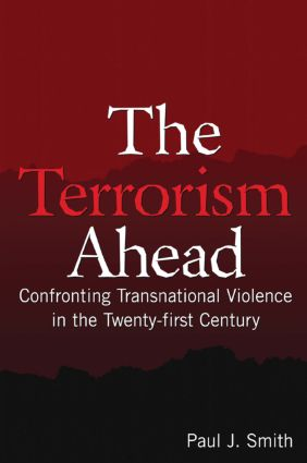 The Terrorism Ahead: Confronting Transnational Violence in the Twenty-First Century (e-Book) book cover