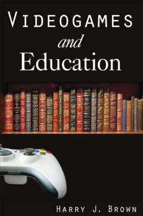 Videogames and Education: 1st Edition (Paperback) book cover