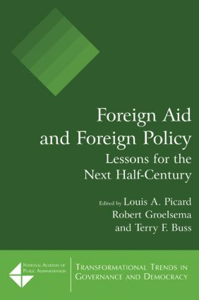 Foreign Aid and Foreign Policy: Lessons for the Next Half-century: Lessons for the Next Half-century, 1st Edition (Paperback) book cover