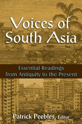 Voices of South Asia: Essential Readings from Antiquity to the Present, 1st Edition (Paperback) book cover