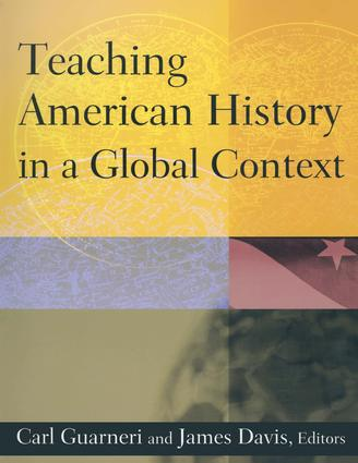 Teaching American History in a Global Context: 1st Edition (Paperback) book cover