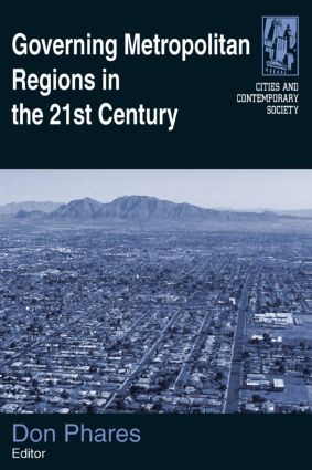Governing Metropolitan Regions in the 21st Century: 1st Edition (Paperback) book cover