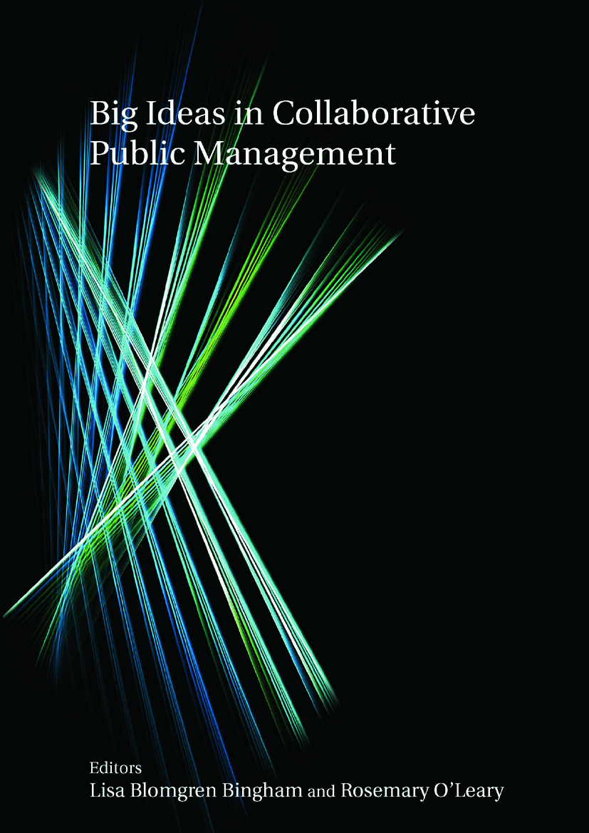Big Ideas in Collaborative Public Management: 1st Edition (Paperback) book cover