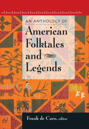 An Anthology of American Folktales and Legends: 1st Edition (Hardback) book cover