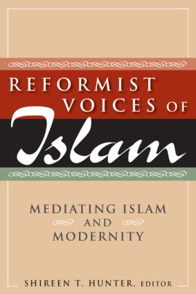 Reformist Voices of Islam: Mediating Islam and Modernity: Mediating Islam and Modernity, 1st Edition (Paperback) book cover