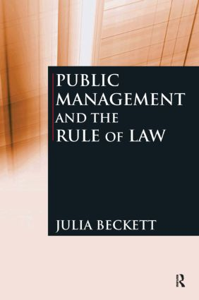 Public Management and the Rule of Law: 1st Edition (Paperback) book cover