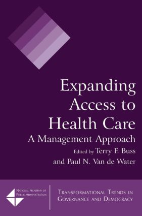Expanding Access to Health Care: A Management Approach, 1st Edition (Paperback) book cover