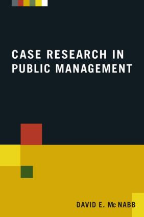 Case Research in Public Management: 1st Edition (Paperback) book cover