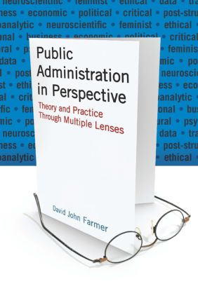 Public Administration in Perspective: Theory and Practice Through Multiple Lenses, 1st Edition (Paperback) book cover