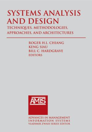 Systems Analysis and Design: Techniques, Methodologies, Approaches, and Architecture: 1st Edition (Hardback) book cover