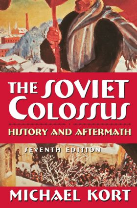 The Soviet Colossus: History and Aftermath, 7th Edition (Hardback) book cover