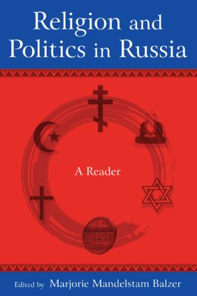 Religion and Politics in Russia: A Reader: A Reader book cover