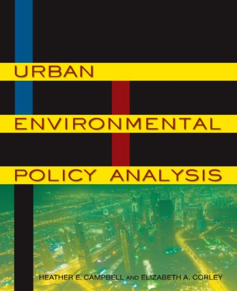 Urban Environmental Policy Analysis: 1st Edition (Paperback) book cover