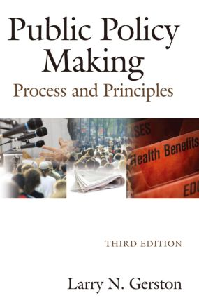 Public Policy Making: Process and Principles, 3rd Edition (Paperback) book cover