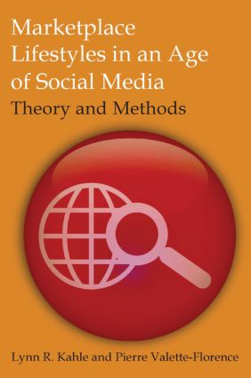 Marketplace Lifestyles in an Age of Social Media: Theory and Methods: 1st Edition (Paperback) book cover