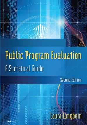 Public Program Evaluation: A Statistical Guide, 2nd Edition (Paperback) book cover