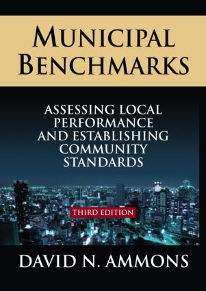Municipal Benchmarks: Assessing Local Perfomance and Establishing Community Standards (Hardback) book cover
