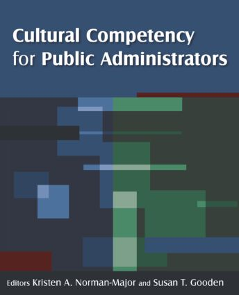 Cultural Competency and Public Administration