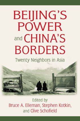 Beijing's Power and China's Borders: Twenty Neighbors in Asia book cover