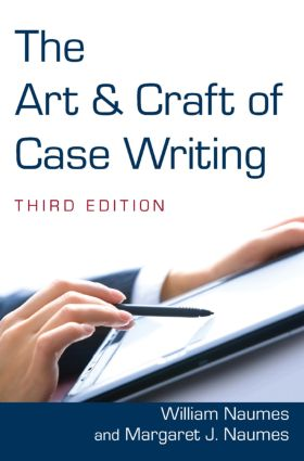 The Art and Craft of Case Writing: 3rd Edition (Hardback) book cover