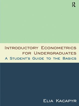 Introductory Econometrics for Undergraduates: A Student's Guide to the Basics, 1st Edition (Paperback) book cover