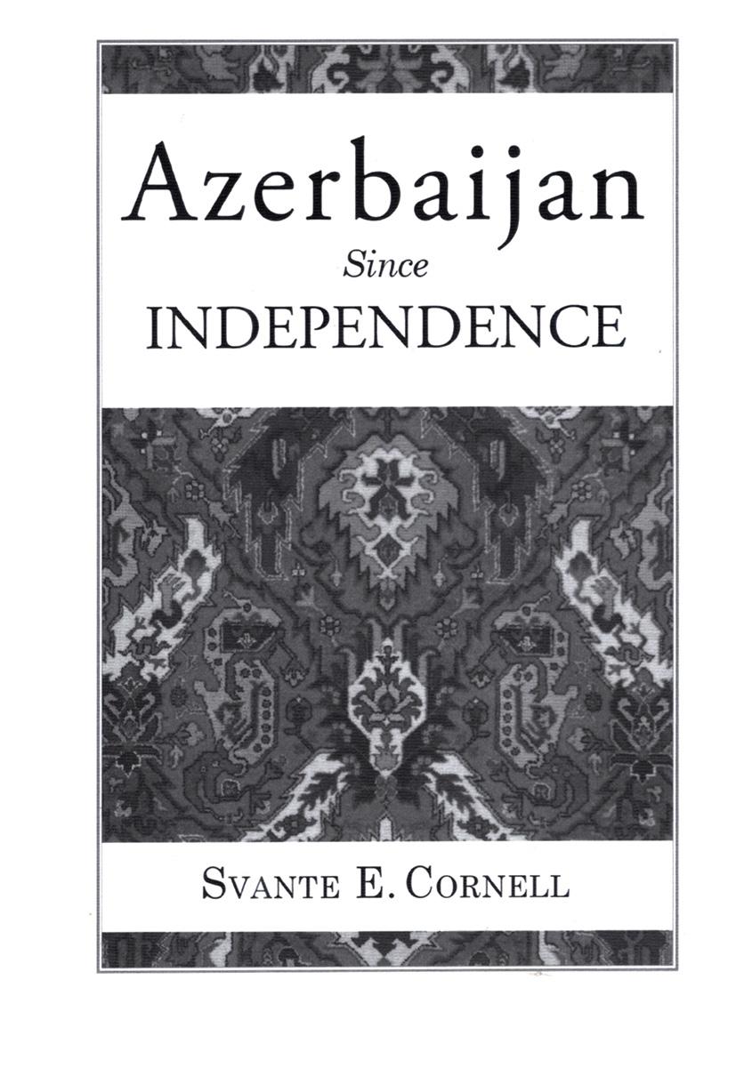 Azerbaijan Since Independence (Hardback) book cover