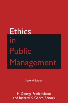 Ethics in Public Management: 2nd Edition (e-Book) book cover