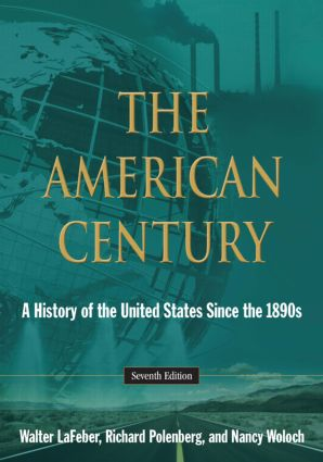 The American Century: A History of the United States Since the 1890s, 7th Edition (Paperback) book cover