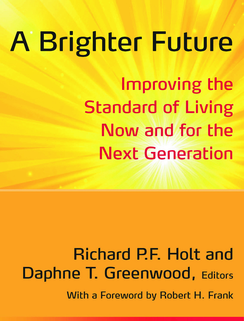 A Brighter Future: Improving the Standard of Living Now and for the Next Generation book cover