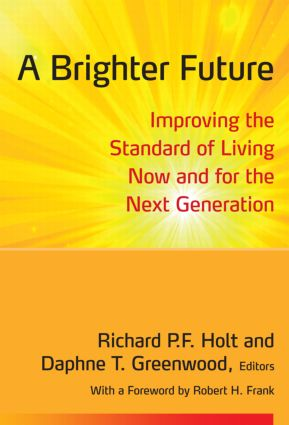 A Brighter Future: Improving the Standard of Living Now and for the Next Generation, 1st Edition (Paperback) book cover