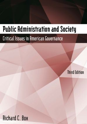 Public Administration and Society: Critical Issues in American Governance, 3rd Edition (Paperback) book cover