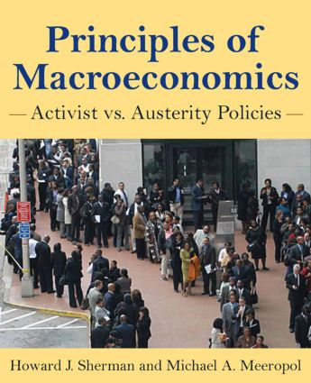 Principles of Macroeconomics: Activist vs Austerity Policies (Paperback) book cover