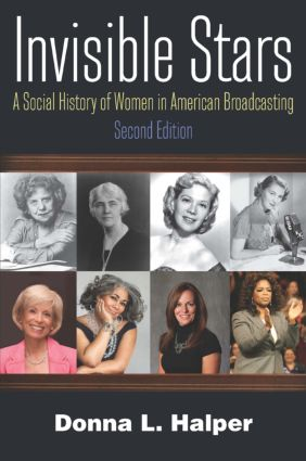 Invisible Stars: A Social History of Women in American Broadcasting, 2nd Edition (Paperback) book cover